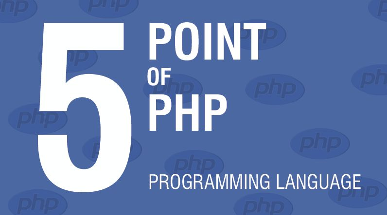 5 điểm mạnh của ngôn ngữ lập trình PHP