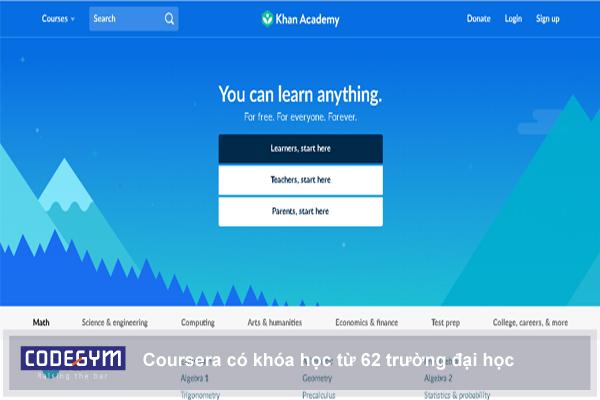 Khan academy tập hợp đầy đủ các kiến thức từ nhiều lĩnh vực