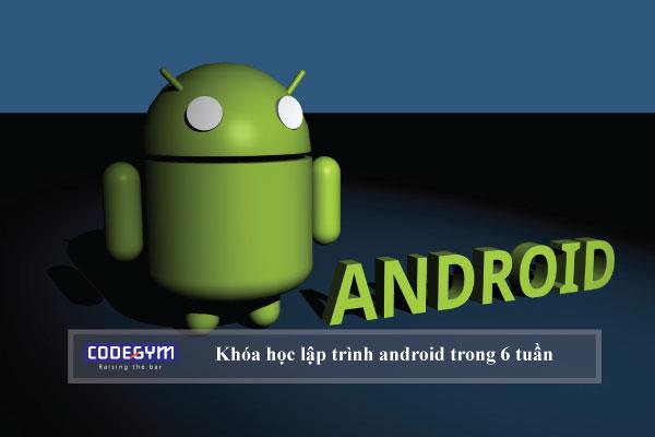 Khóa học lập trình android trong 6 tuần
