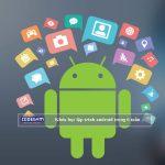 Khóa học lập trình android trong 6 tuần cho người mới bắt đầu