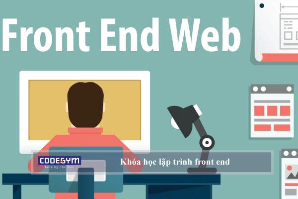 Khóa học lập trình front end dành cho người mới bắt đầu