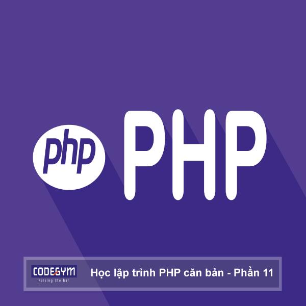 Học lập trình PHP căn bản phần 11