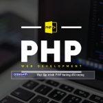 Những điều bạn cần biết khi học lập trình PHP hướng đối tượng