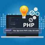 Học lập trình PHP ở đâu là tốt nhất?