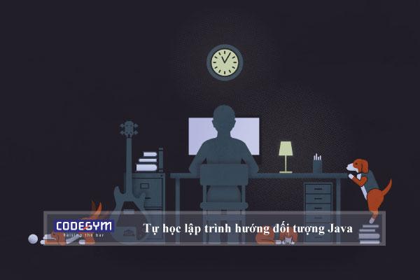 Tự học lập trình hướng đối tượng Java