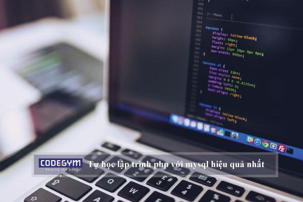 Tự học lập trình php với mysql hiệu quả nhất cho người mới bắt đầu