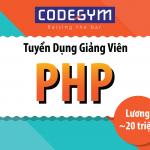 Tuyển giảng viên PHP – Không yêu cầu kinh nghiệm đào tạo