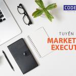Tuyển dụng Marketing Executive (Truyền thông đa phương tiện)