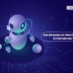 AI thay đổi ngành lập trình ứng dụng và phần mềm như thế nào?