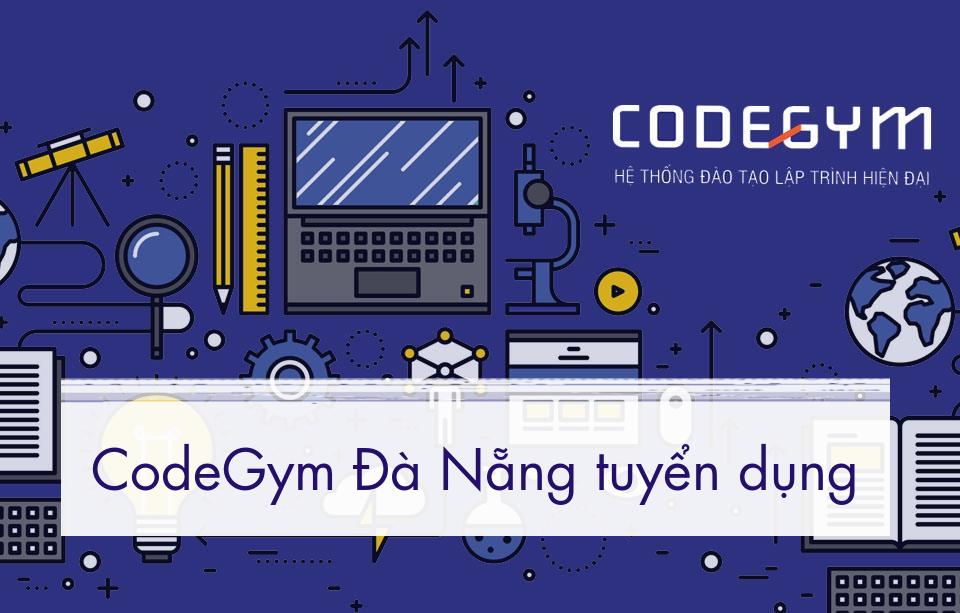 CodeGym Đà Nẵng tuyển dụng Nhân viên Hành chính – Nhân sự tổng hợp