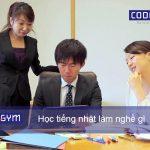 Học tiếng nhật làm nghề gì ở Việt Nam? Bạn có biết?