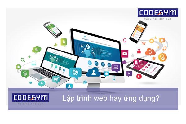 Nên học lập trình web hay ứng dụng di động