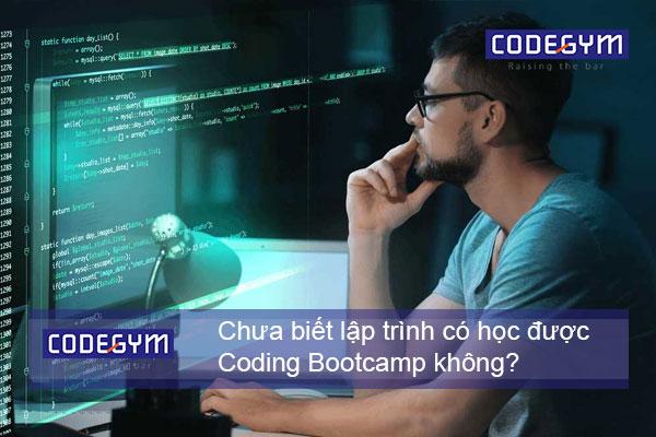 chua-biet-lap-trinh-co-hoc-duoc-coding-bootcamp-khong