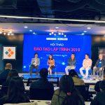 Hội thảo Đào tạo lập trình 2019: Cuộc gặp gỡ, trao đổi của những chuyên gia