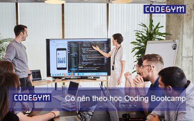 Giải đáp: Sinh viên có nên theo học Coding Bootcamp?