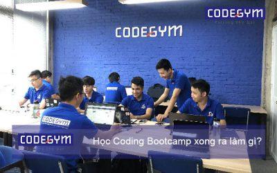 Học Coding Bootcamp xong ra làm gì?