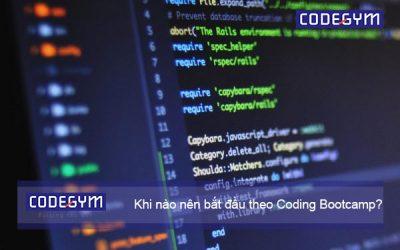 Khi nào nên bắt đầu theo Coding Bootcamp?