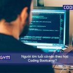 Người lớn tuổi có nên theo học coding Bootcamp không?