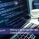 Những lí do vì sao nên học Coding Bootcamp