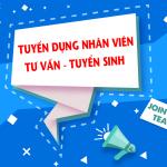 Tuyển nhân viên Tư vấn tuyển sinh – Lương 5 – 7 triệu/tháng