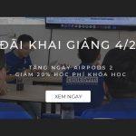 Khai giảng tháng 4/2020 – Tặng ngay Airpods 2 cho học viên nhập học trong tháng 4/2020