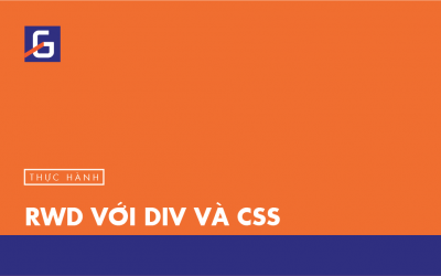 [Thực hành] RWD với DIV và CSS- Codegym.vn