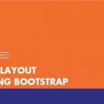 [Thực hành] Tạo layout trong Bootstrap- Codegym.vn