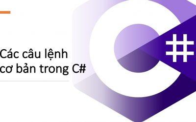 Các câu lệnh cơ bản trong C# cho người mới bắt đầu