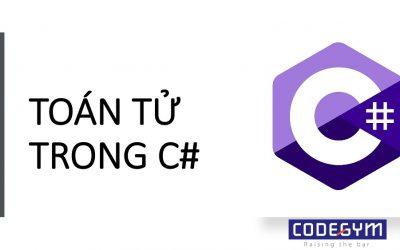 Các toán tử cơ bản trong C#