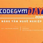 CodeGym Day 2020 – NÂNG TẦM NGHỀ NGHIỆP dành cho cộng đồng lập trình viên