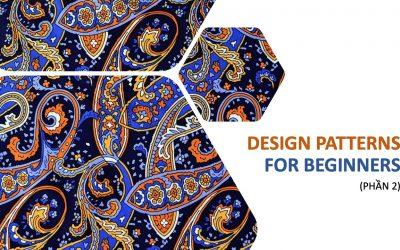 Tài liệu Design Patterns cho người mới bắt đầu – Phần 2