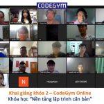"""Khai giảng khóa 2 – CodeGym Online: """"Nền tảng lập trình căn bản"""""""
