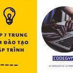 7 trung tâm dạy lập trình đáng học nhất 2021