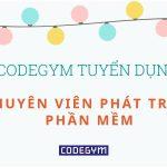 CodeGym tuyển dụng Chuyên viên phát triển phần mềm