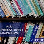 Học lập trình từ con số 0 với tài liệu học Java cơ bản