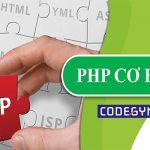 Tổng hợp tài liệu PHP cơ bản cho người mới bắt đầu
