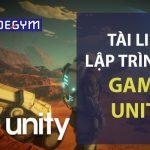 Trọn bộ tài liệu lập trình game Unity cơ bản đến nâng cao
