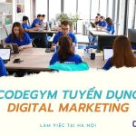[CodeGym Việt Nam] Tuyển dụng Digital Marketing làm việc tại Hà Nội