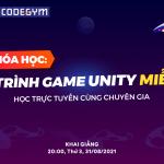 Giới thiệu Khóa Học Lập Trình Game Unity Miễn Phí