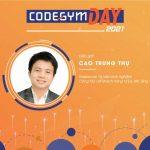 Con đường trở thành Freelancer chuyên nghiệp – Diễn giả Cao Trung Thụ, CodeGym day 2021