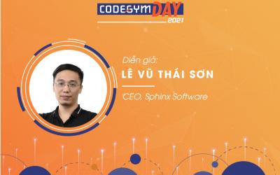 [CODEGYM DAY 2021] A story about making a perfect software | Diễn giả Lê Vũ Thái Sơn
